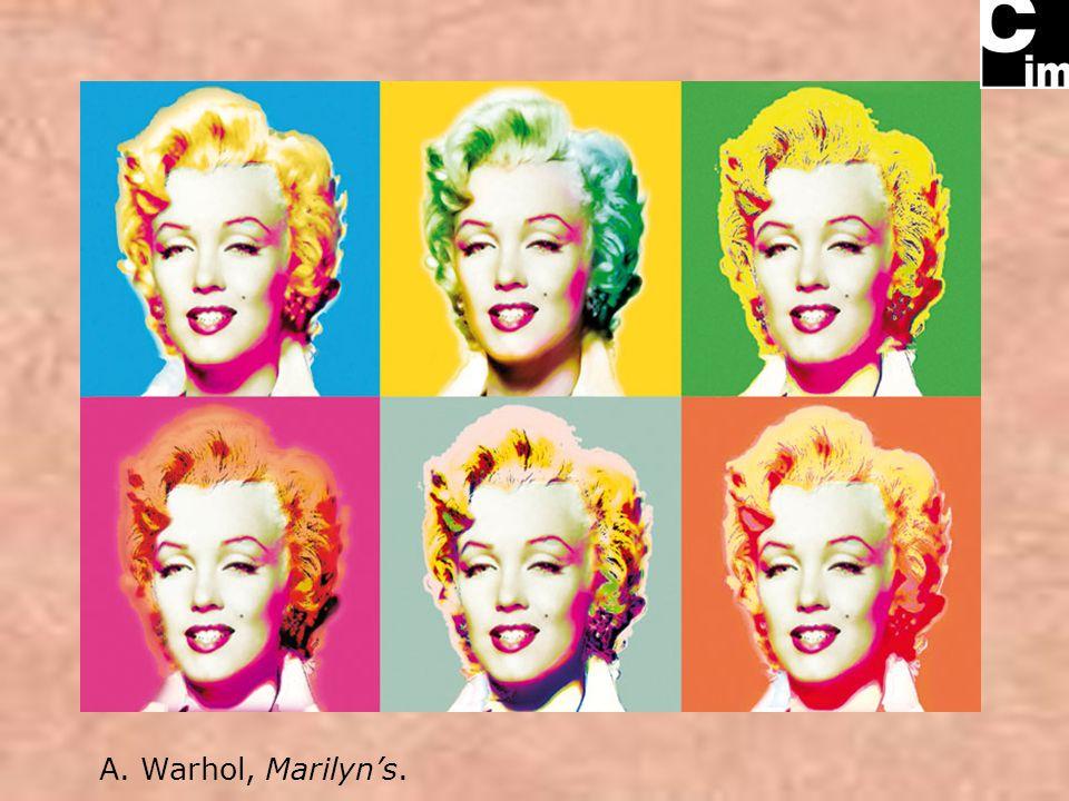 A. Warhol, Marilyns.