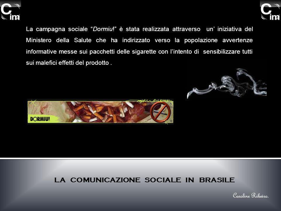 La campagna sociale Dormiu! è stata realizzata attraverso un iniziativa del Ministero della Salute che ha indirizzato verso la popolazione avvertenze