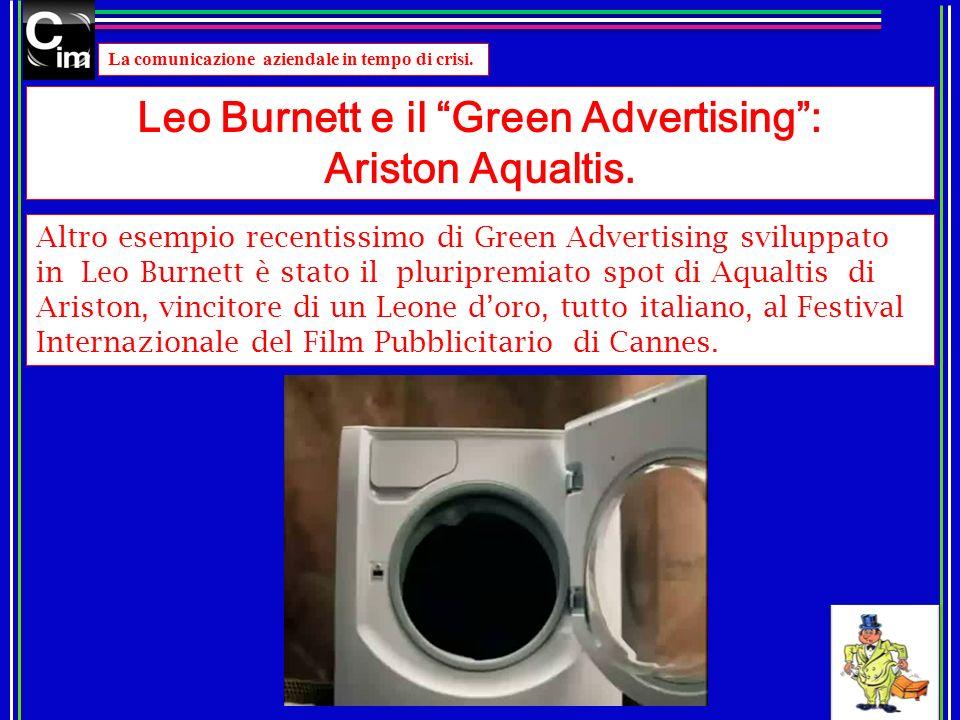 La comunicazione aziendale in tempo di crisi. Leo Burnett e il Green Advertising: Ariston Aqualtis. Altro esempio recentissimo di Green Advertising sv