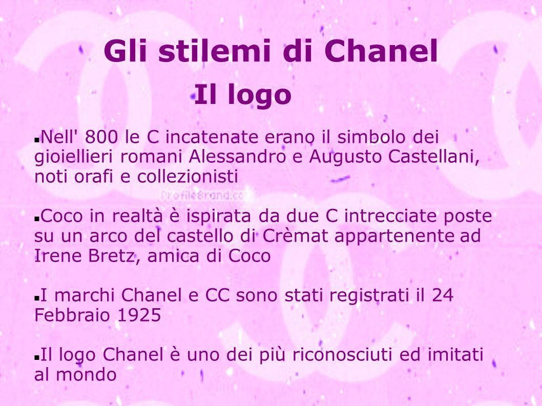 Gli stilemi di Chanel Il logo Nell' 800 le C incatenate erano il simbolo dei gioiellieri romani Alessandro e Augusto Castellani, noti orafi e collezio