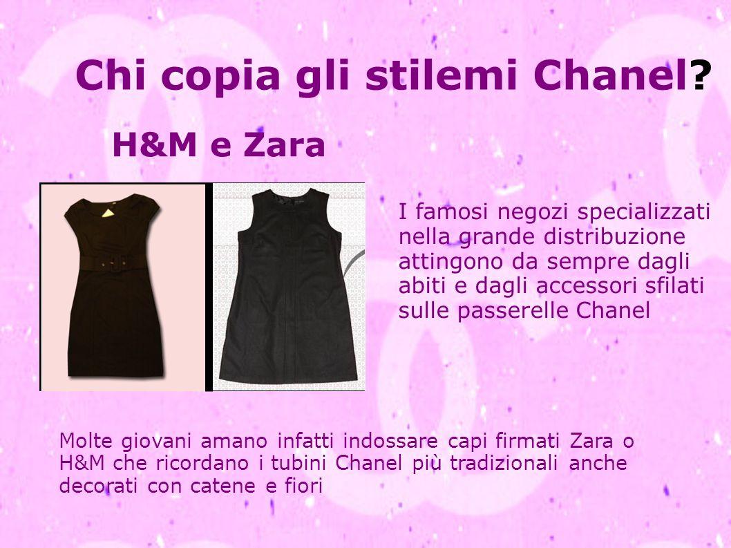 Chi copia gli stilemi Chanel? H&M e Zara I famosi negozi specializzati nella grande distribuzione attingono da sempre dagli abiti e dagli accessori sf
