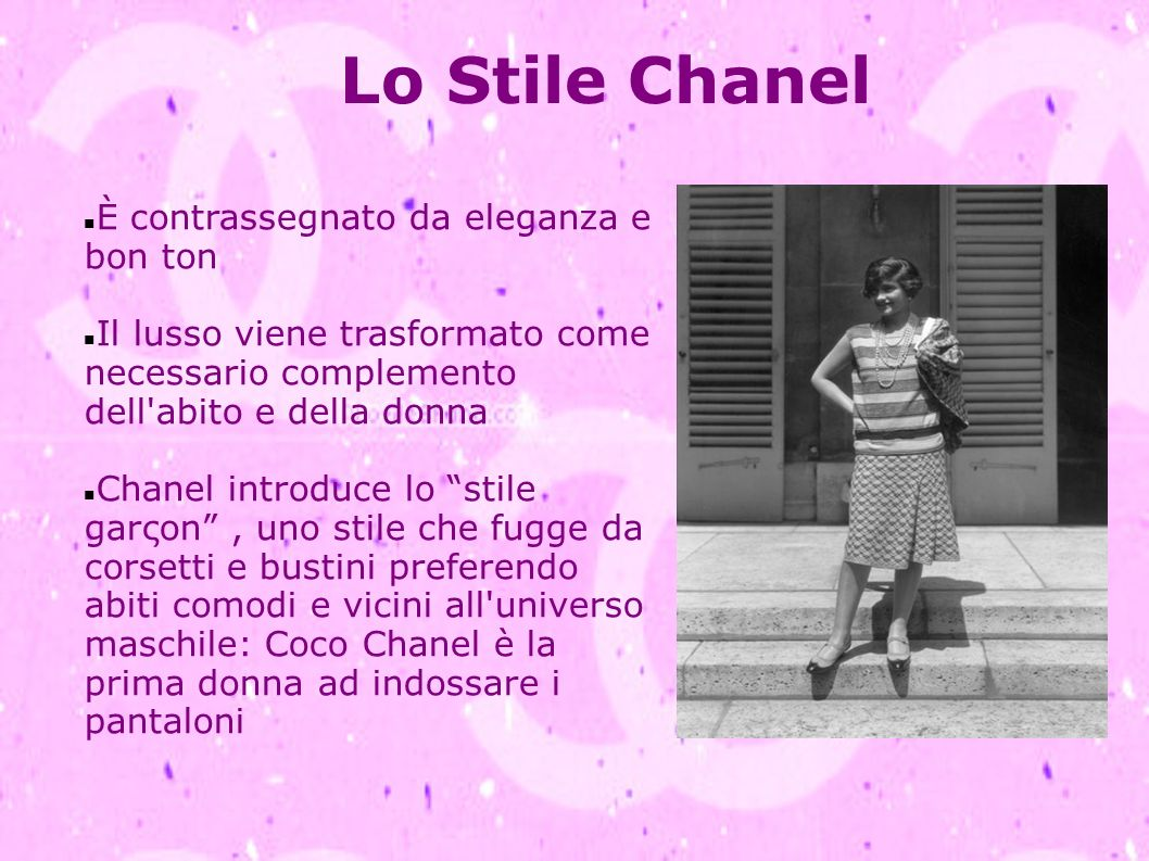 Lo Stile Chanel È contrassegnato da eleganza e bon ton Il lusso viene trasformato come necessario complemento dell'abito e della donna Chanel introduc