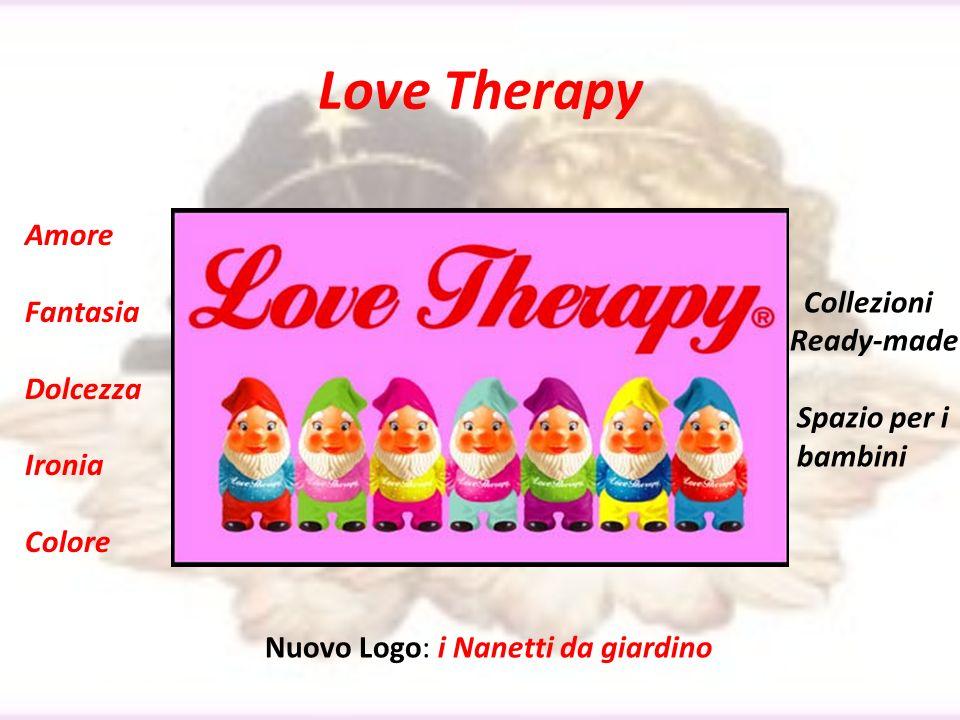 Love Therapy Amore Fantasia Dolcezza Ironia Colore Collezioni Ready-made Spazio per i bambini Nuovo Logo: i Nanetti da giardino