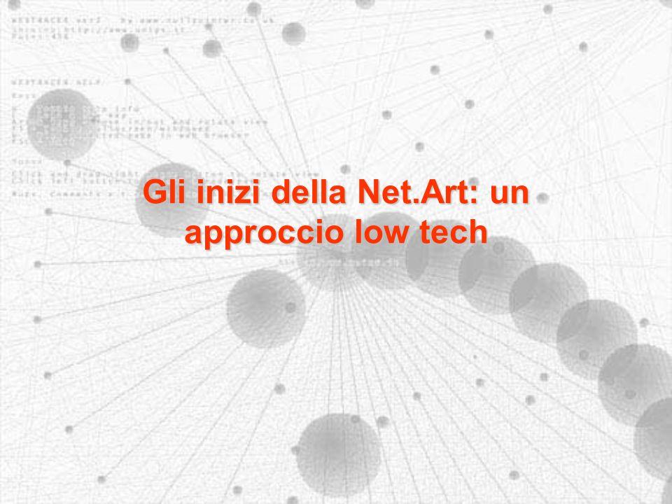 Gli inizi della Net.Art: un approccio low tech