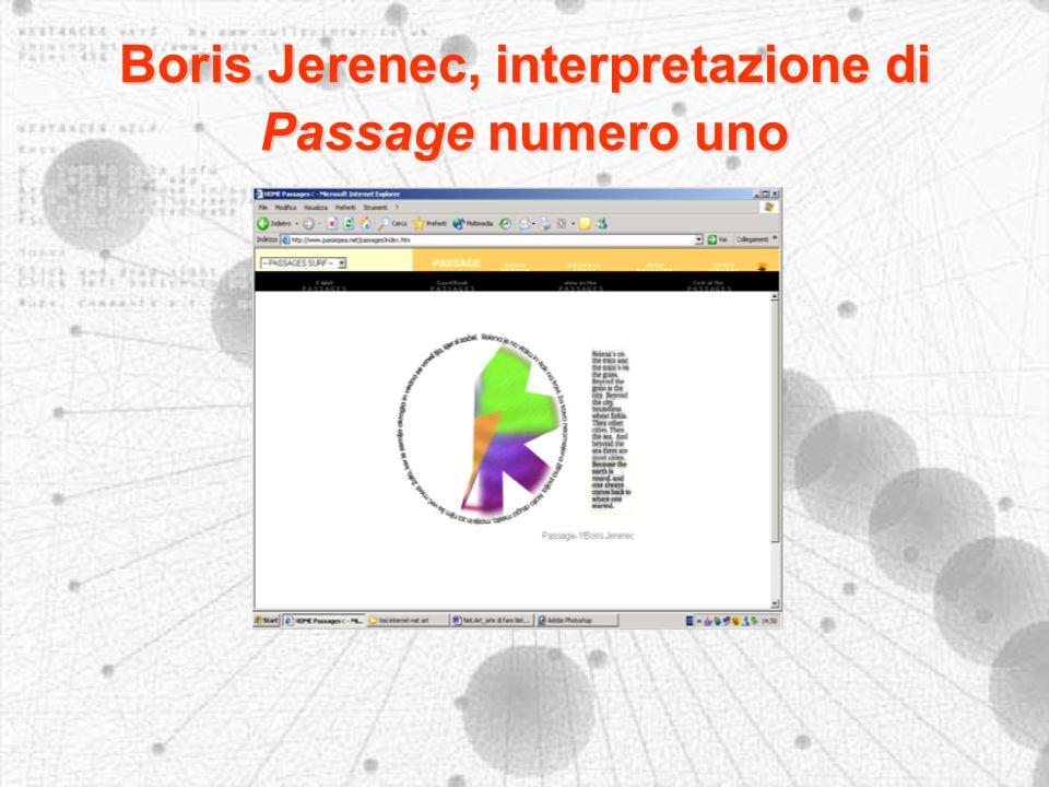 Boris Jerenec, interpretazione di Passage numero uno