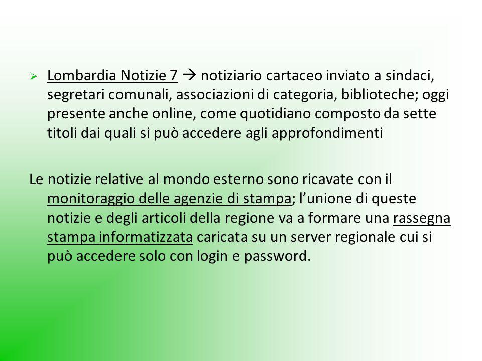 Lombardia Notizie 7 notiziario cartaceo inviato a sindaci, segretari comunali, associazioni di categoria, biblioteche; oggi presente anche online, com