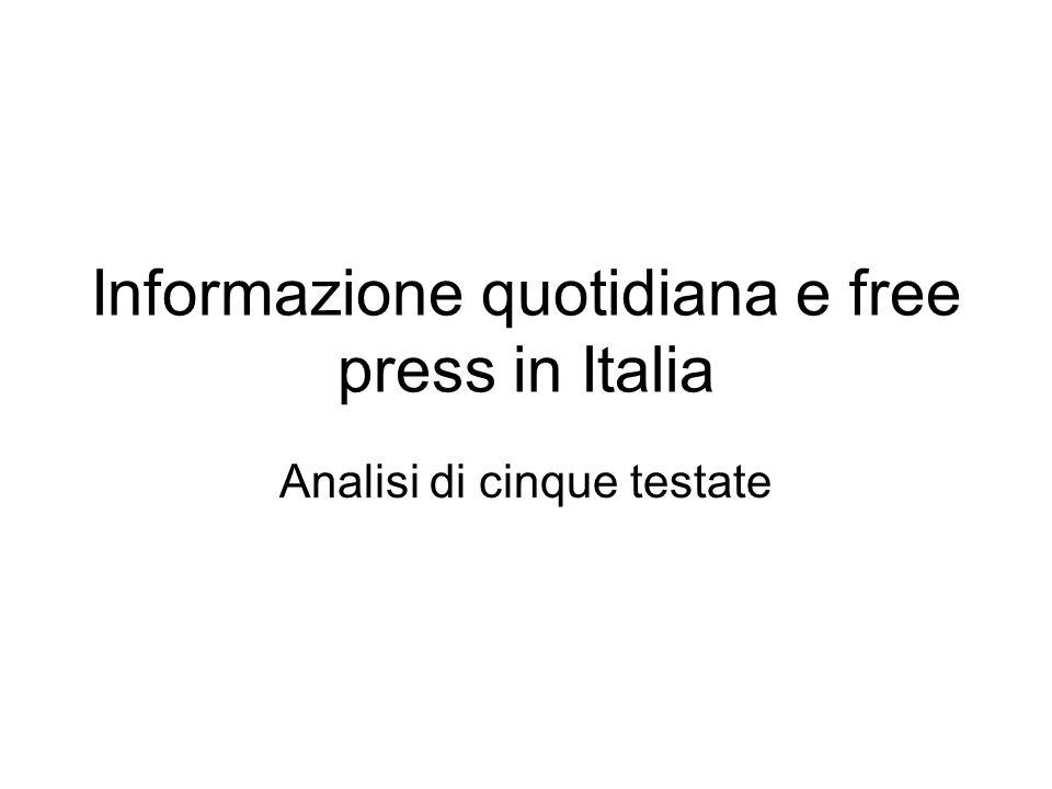 Informazione quotidiana e free press in Italia Analisi di cinque testate