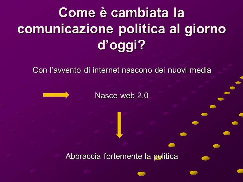 Lintento del lavoro Analizzare il modo in cui internet ha cambiato in diverse direzioni la modalità di fare e parlare di politica