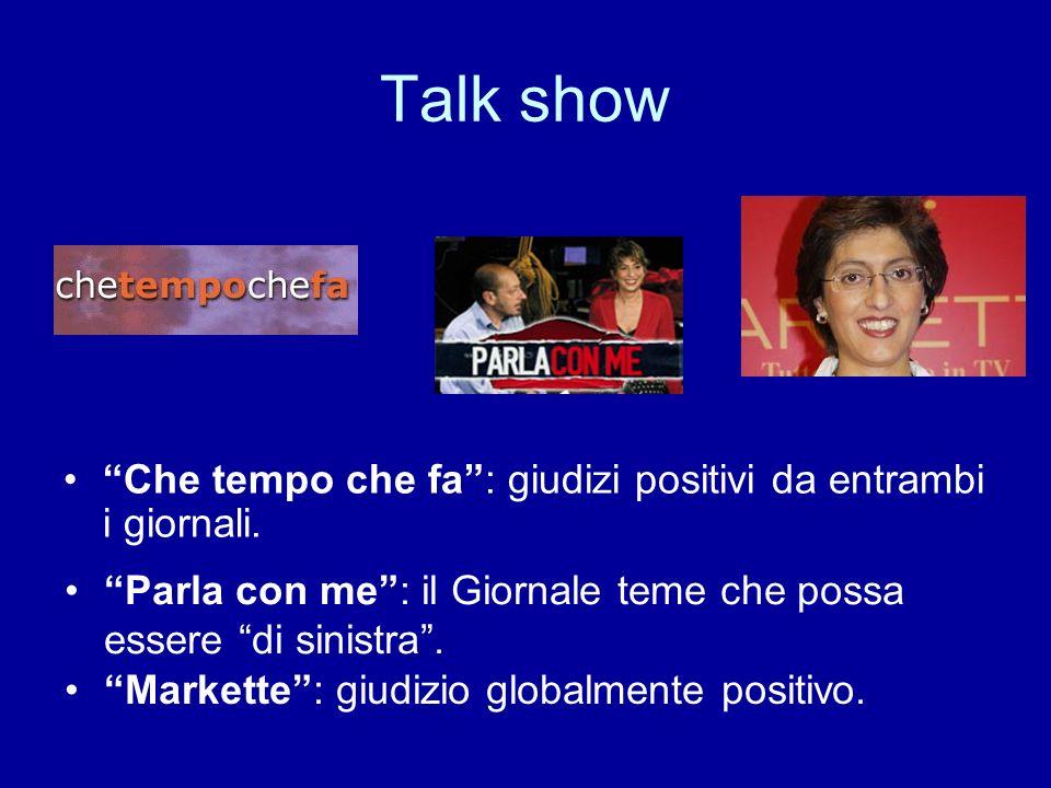 Talk show Che tempo che fa: giudizi positivi da entrambi i giornali.