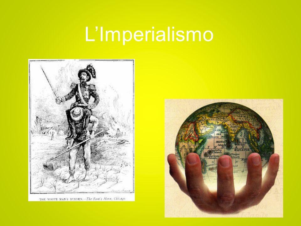 Che cosè lImperialismo Fin dallantichità gruppi di persone si spostavano per conquistare nuovi territori: le colonie.