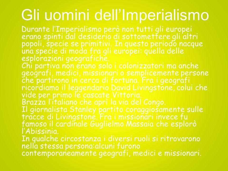 Le conseguenze dellImperialismo LImperialismo portò molti vantaggi e ricchezze ai colonizzatori ma mise in crisi i paesi colonizzati.