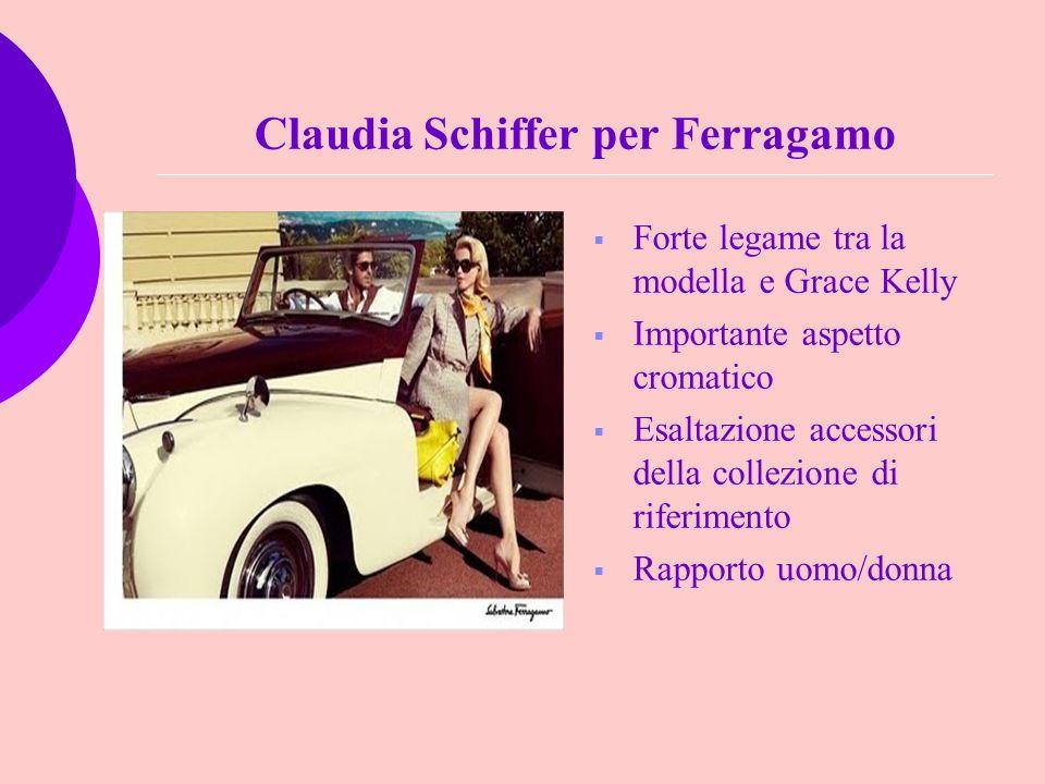 Claudia Schiffer per Ferragamo Forte legame tra la modella e Grace Kelly Importante aspetto cromatico Esaltazione accessori della collezione di riferi