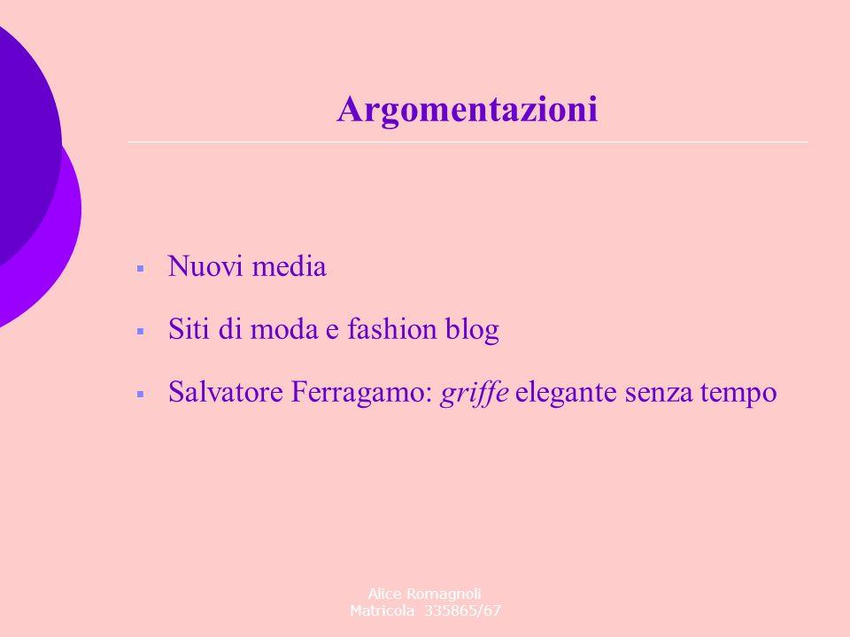 Argomentazioni Nuovi media Siti di moda e fashion blog Salvatore Ferragamo: griffe elegante senza tempo Alice Romagnoli Matricola 335865/67