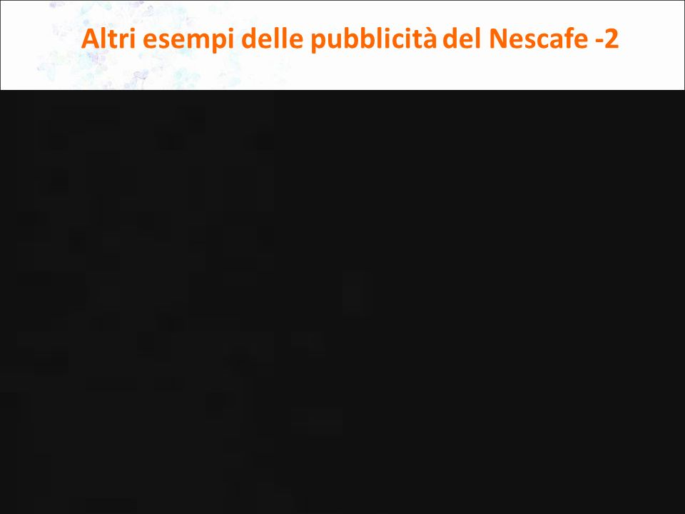 6 Altri esempi delle pubblicità del Nescafe -2