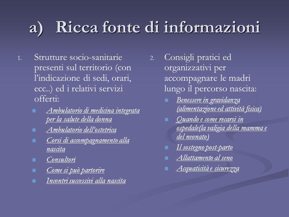 a)Ricca fonte di informazioni 1. 1.
