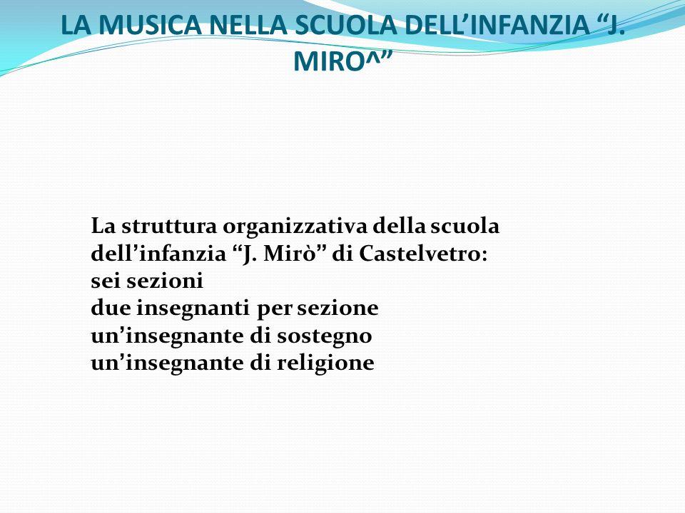 LA MUSICA NELLA SCUOLA DELLINFANZIA J.