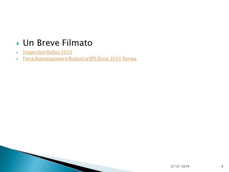Un Breve Filmato Inspection Robot 2012 Fiera Automazione e Robotica SPS Drive 2011 Parma 27/01/20149