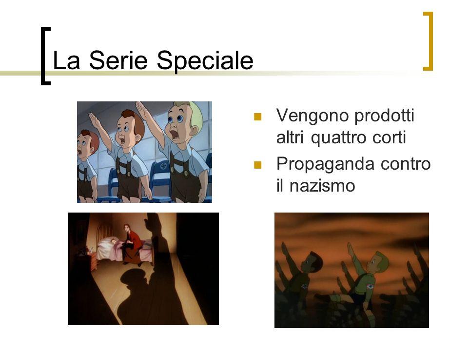 La Serie Speciale Vengono prodotti altri quattro corti Propaganda contro il nazismo