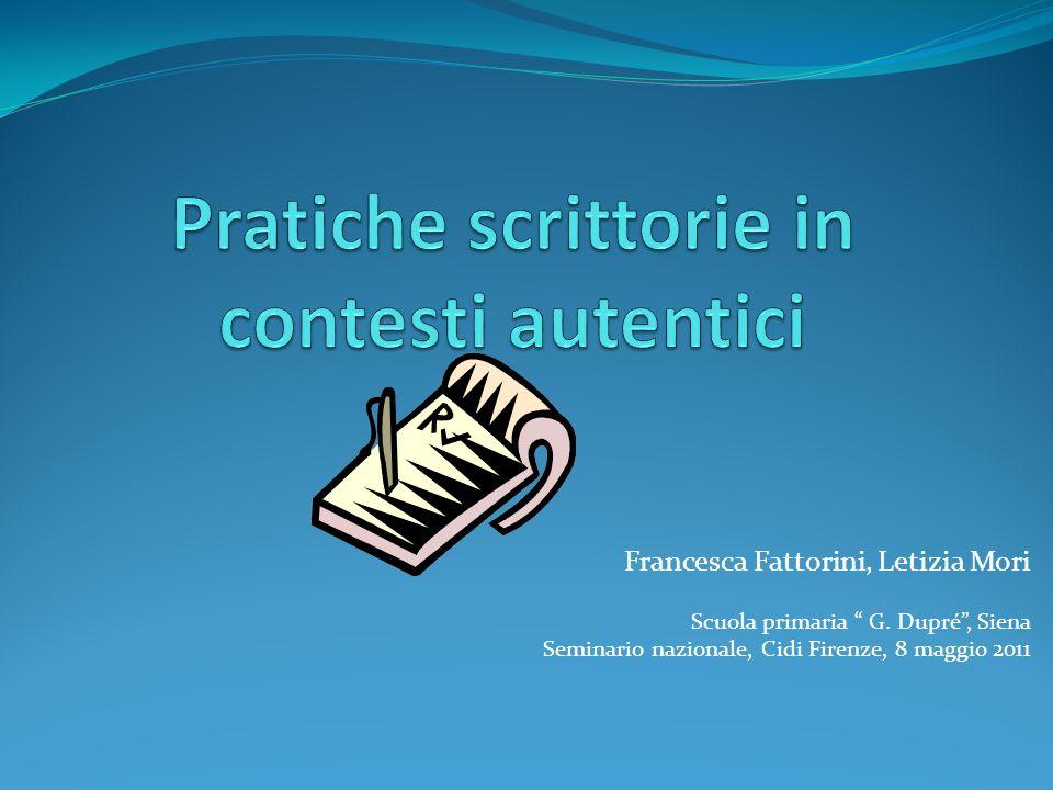 Francesca Fattorini, Letizia Mori Scuola primaria G. Dupré, Siena Seminario nazionale, Cidi Firenze, 8 maggio 2011