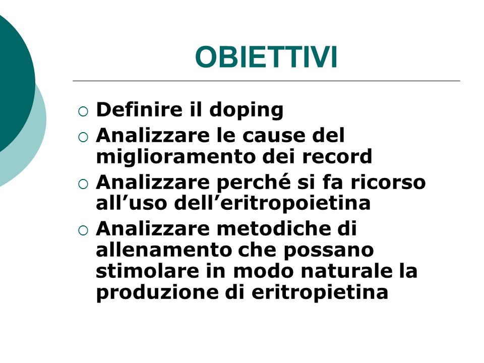 OBIETTIVI Definire il doping Analizzare le cause del miglioramento dei record Analizzare perché si fa ricorso alluso delleritropoietina Analizzare met