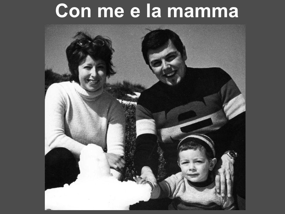 Con me e la mamma