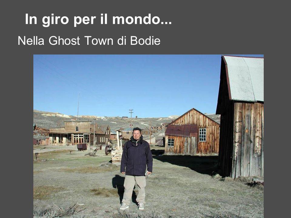 In giro per il mondo... Nel deserto Americano alla ricerca di reperti delle Ghost Town
