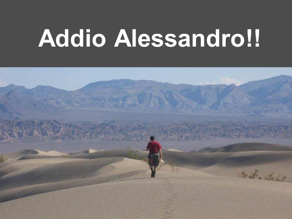 Addio Alessandro!!