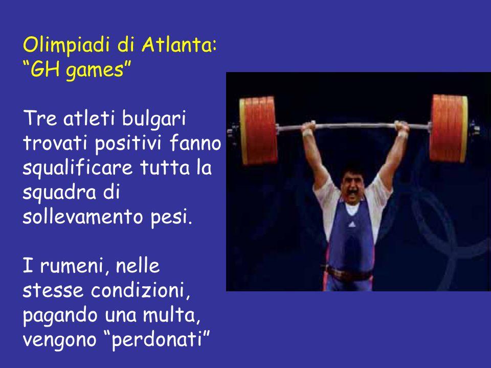 Olimpiadi di Atlanta: GH games Tre atleti bulgari trovati positivi fanno squalificare tutta la squadra di sollevamento pesi. I rumeni, nelle stesse co