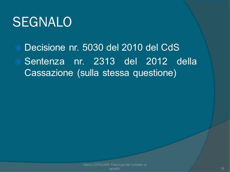 SEGNALO Decisione nr. 5030 del 2010 del CdS Sentenza nr.