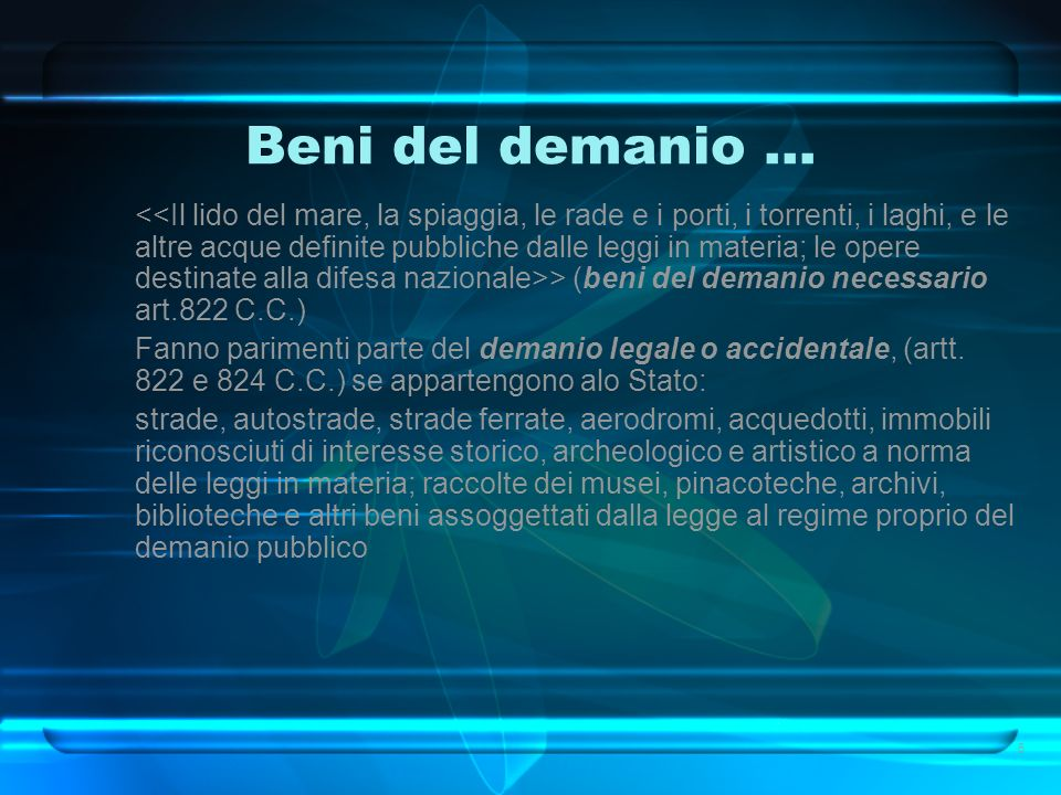 Beni del demanio... > (beni del demanio necessario art.822 C.C.) Fanno parimenti parte del demanio legale o accidentale, (artt. 822 e 824 C.C.) se app