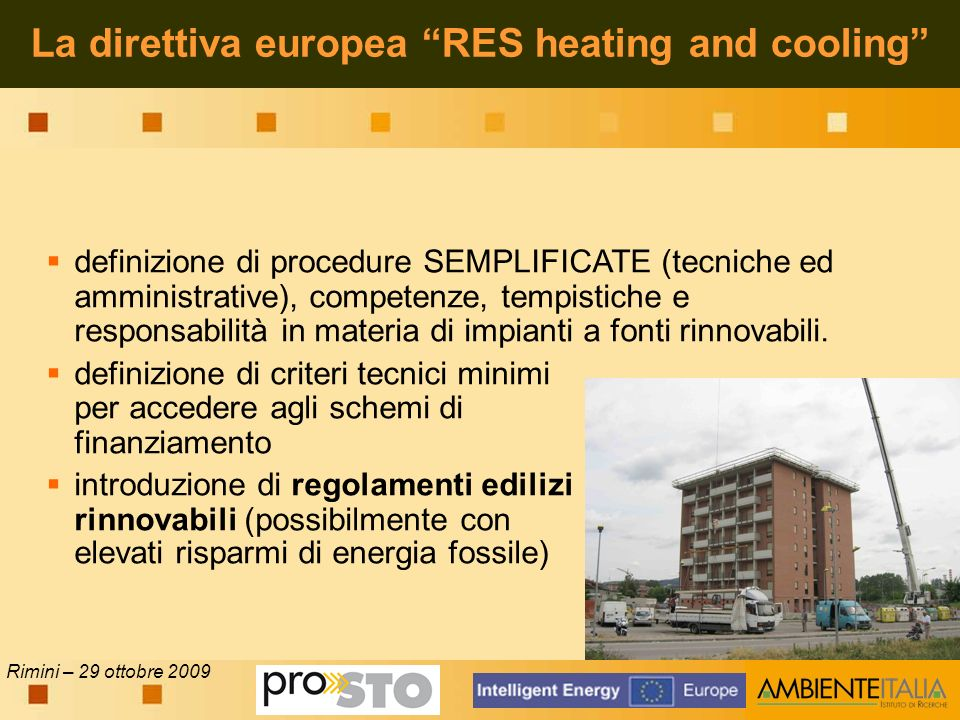 La direttiva europea RES heating and cooling definizione di procedure SEMPLIFICATE (tecniche ed amministrative), competenze, tempistiche e responsabil