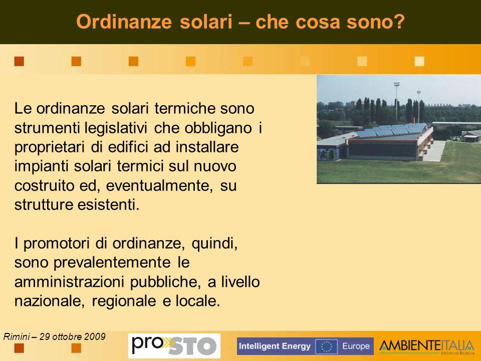 Rimini – 29 ottobre 2009 Ordinanze solari – che cosa sono.