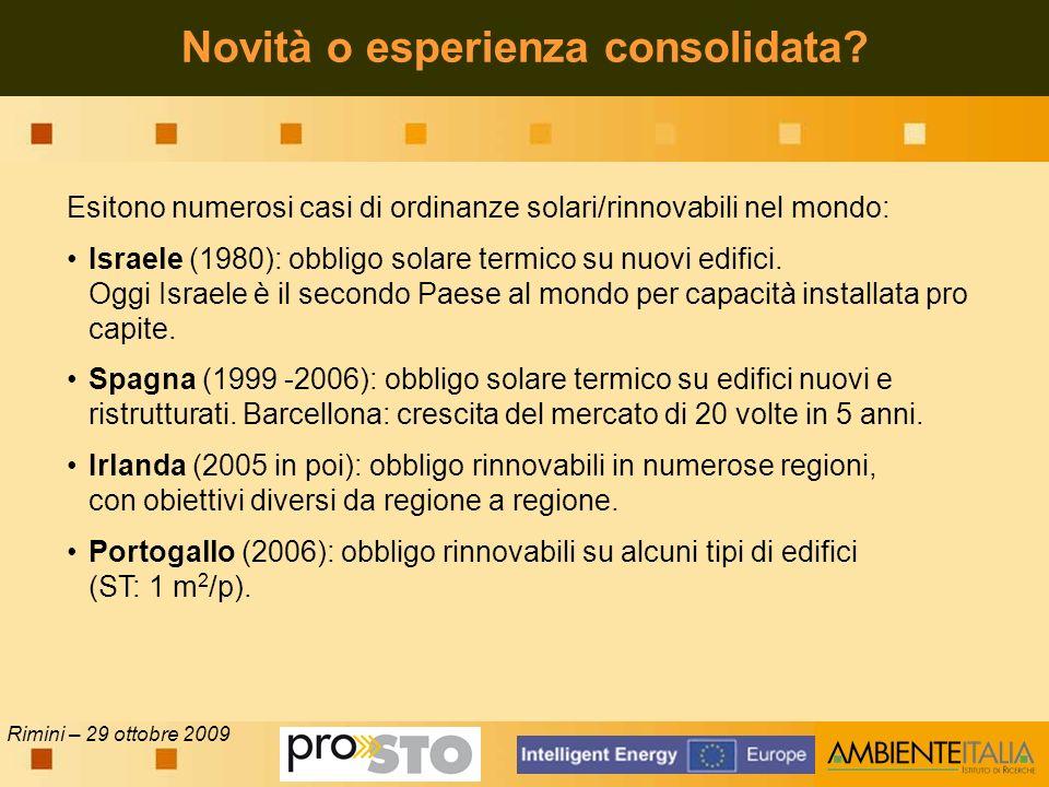 Rimini – 29 ottobre 2009 Novità o esperienza consolidata.
