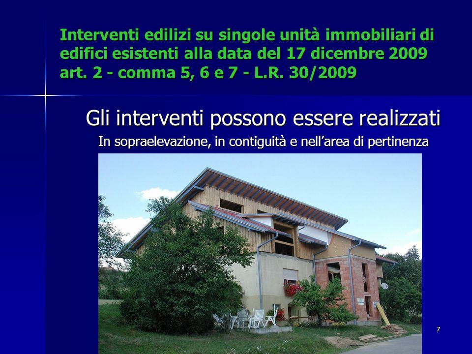 7 Interventi edilizi su singole unità immobiliari di edifici esistenti alla data del 17 dicembre 2009 art.