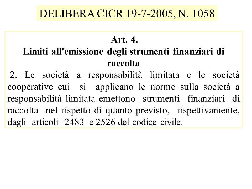 Art.5 Caratteristiche degli strumenti finanziari di raccolta 1.