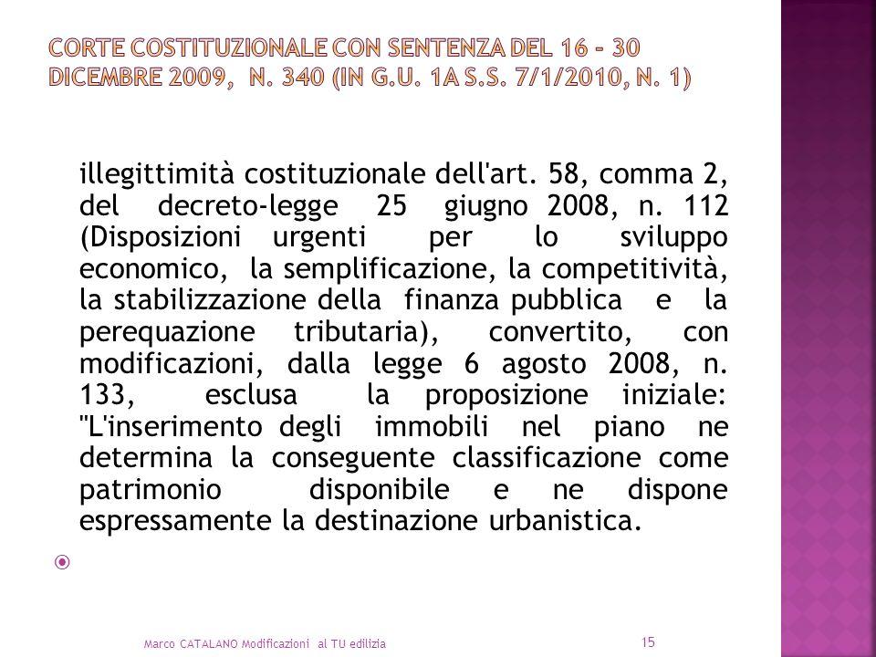 illegittimità costituzionale dell'art. 58, comma 2, del decreto-legge 25 giugno 2008, n. 112 (Disposizioni urgenti per lo sviluppo economico, la sempl