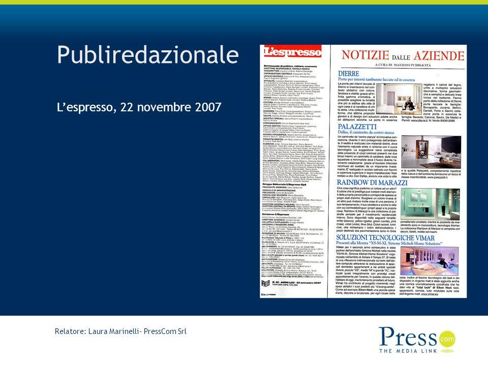 Relatore: Laura Marinelli- PressCom Srl Publiredazionale Lespresso, 22 novembre 2007