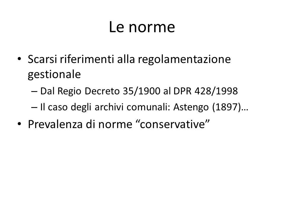 Le norme Scarsi riferimenti alla regolamentazione gestionale – Dal Regio Decreto 35/1900 al DPR 428/1998 – Il caso degli archivi comunali: Astengo (18