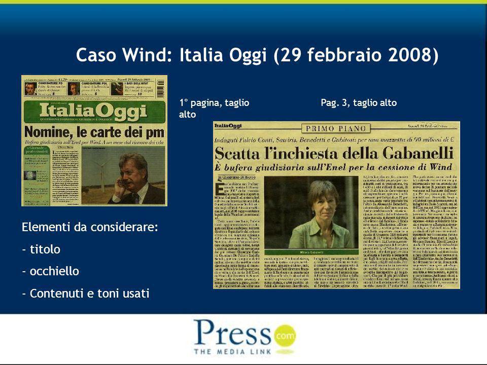 Caso Wind: Italia Oggi (29 febbraio 2008) 1° pagina, taglio alto Pag.