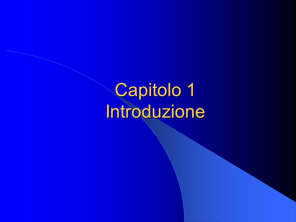 Capitolo 1 Introduzione