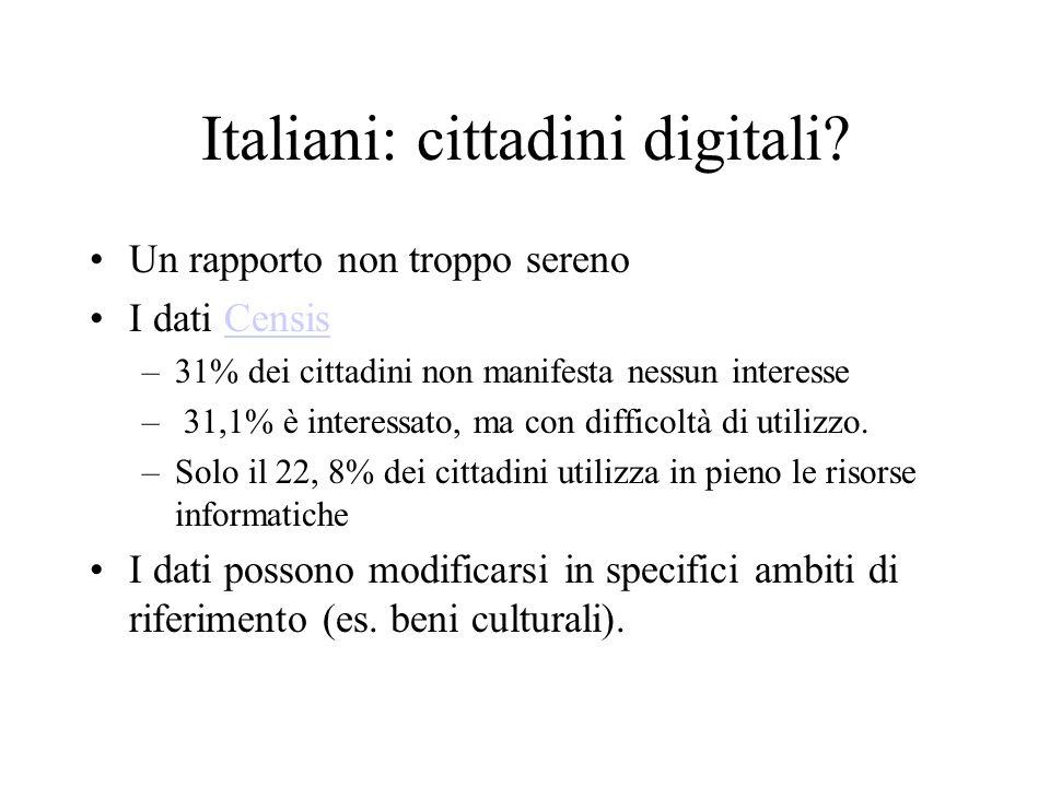 Italiani: cittadini digitali? Un rapporto non troppo sereno I dati CensisCensis –31% dei cittadini non manifesta nessun interesse – 31,1% è interessat