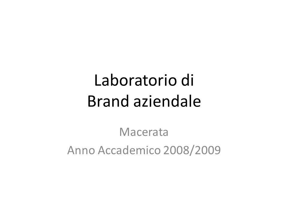 Laboratorio di Brand aziendale Macerata Anno Accademico 2008/2009