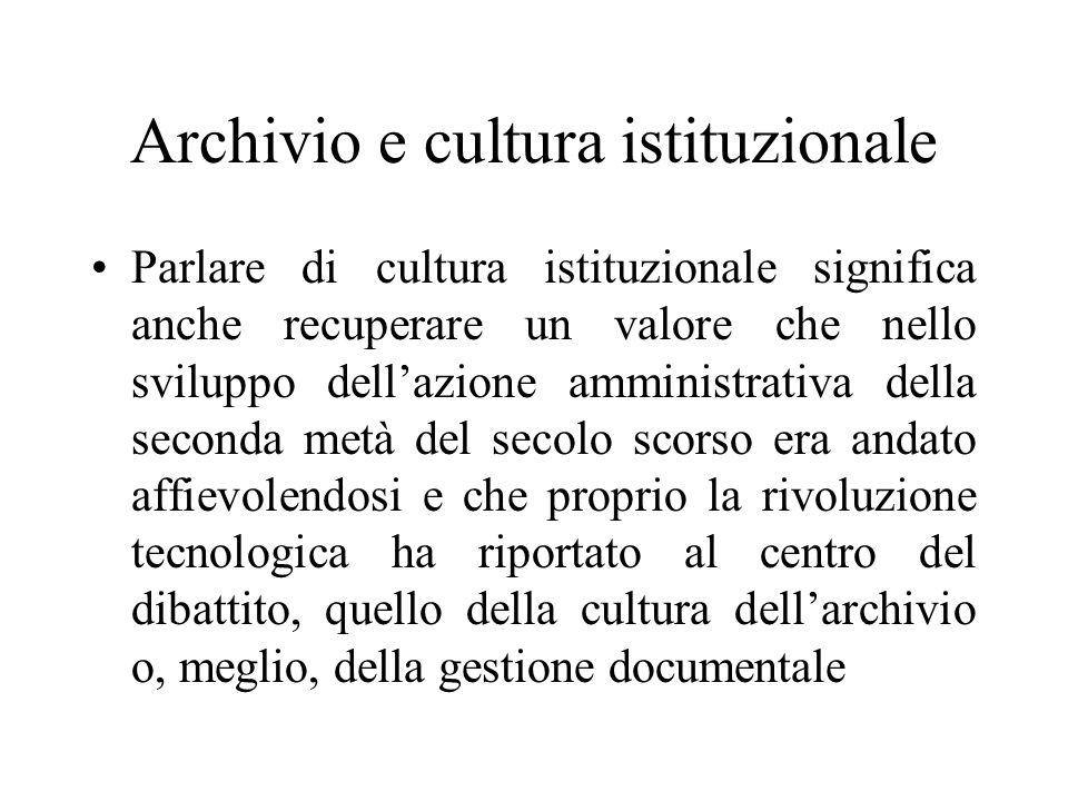 Cultura archivistica Tenere conto in prima istanza del livello di cultura archivistica (cioè della consapevolezza archivistica ed istituzionale) allinterno dei contesti di riferimento e della progettualità professionale, politica e culturale che i soggetti produttori sono in grado di sviluppare rispetto alla gestione dei loro archivi.