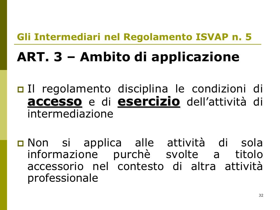 32 Gli Intermediari nel Regolamento ISVAP n.5 ART.