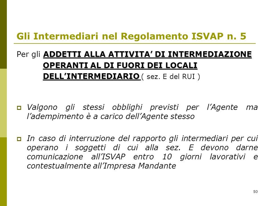 50 Gli Intermediari nel Regolamento ISVAP n.