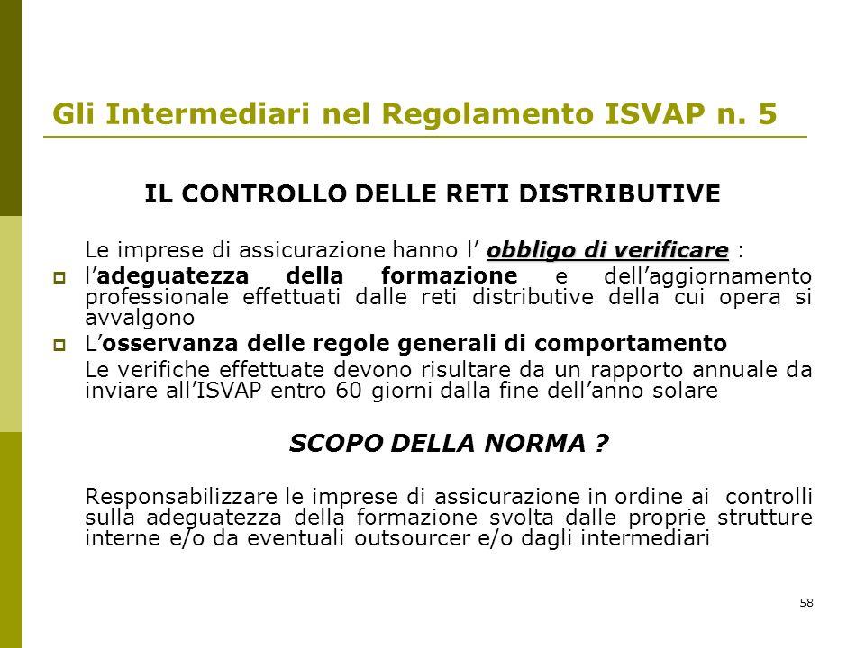 58 Gli Intermediari nel Regolamento ISVAP n.