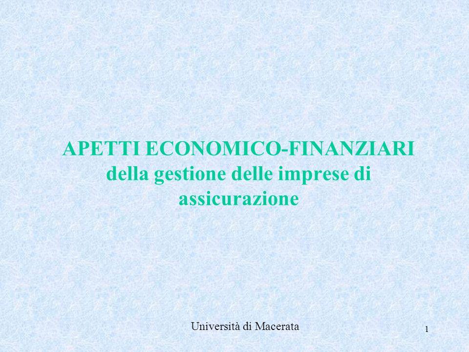 1 APETTI ECONOMICO-FINANZIARI della gestione delle imprese di assicurazione Università di Macerata