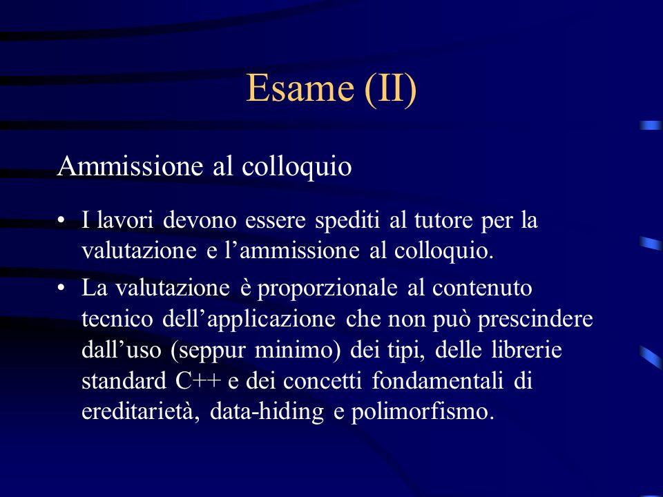 Esame (II) Ammissione al colloquio I lavori devono essere spediti al tutore per la valutazione e lammissione al colloquio. La valutazione è proporzion