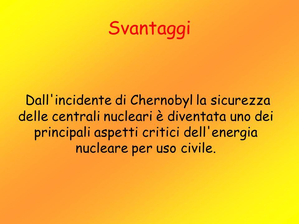 Dall'incidente di Chernobyl la sicurezza delle centrali nucleari è diventata uno dei principali aspetti critici dell'energia nucleare per uso civile.