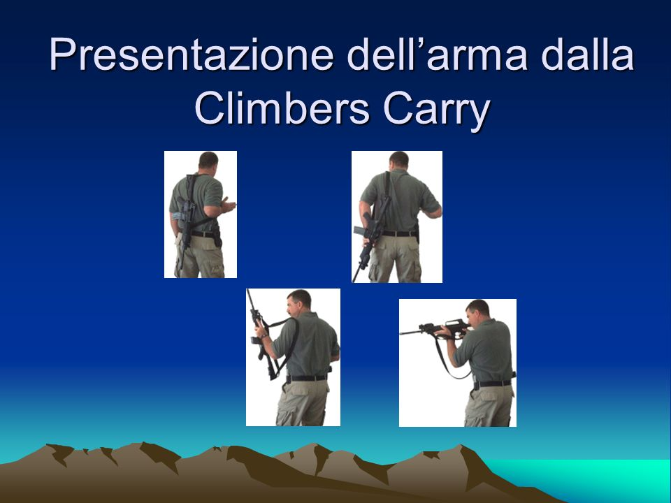 Presentazione dellarma dalla Climbers Carry